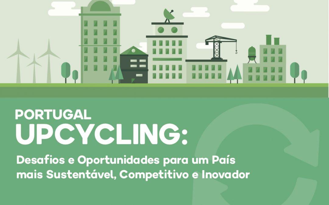 """Conferência """"PORTUGAL UPCYCLING: Desafios e Oportunidades para um país mais Sustentável, Competitivo e Inovador"""" 21 de Fevereiro 2017, 09H00, Auditório do ISEG, Lisboa"""